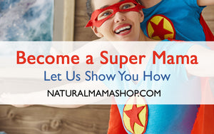 become a super mama