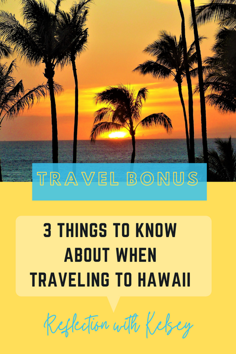 All that you Need to Know when Traveling to Hawaii and/or Interisland Traveling