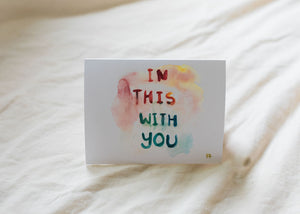 "Belah  ""In This With You"" Handmade Cards"