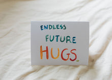 "Load image into Gallery viewer, Belah  ""Endless Future Hugs"" Handmade Cards"
