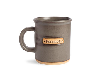Fear Not Mantra Mug