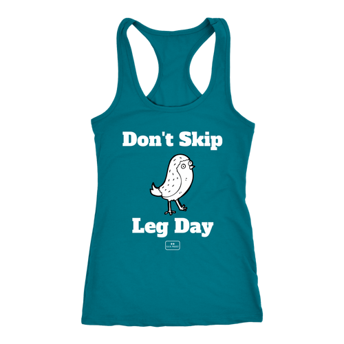 bodybuilding shirts, racer-back, 'don't skip leg day', turquoise