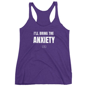 I'll Bring The Anxiety Tank | Girl Squad - The Badass Women Project