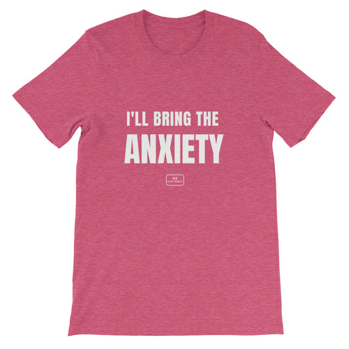 girls weekend shirts, fitted tee, 'i'll bring the anxiety', heather raspberry