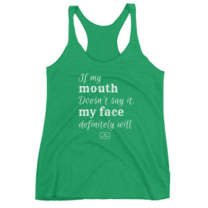 If My Mouth Doesn't Say It - The Badass Women Project
