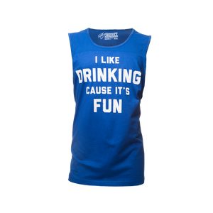 I Like Drinking Cause It's Fun Tank
