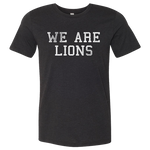 We Are Lions Tee