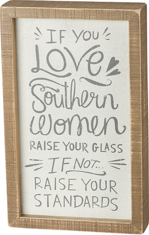 Love Southern Women Inset Box Sign