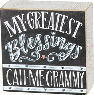 Chalk Art Box Sign - My Greatest Blessing Call Me Grammy