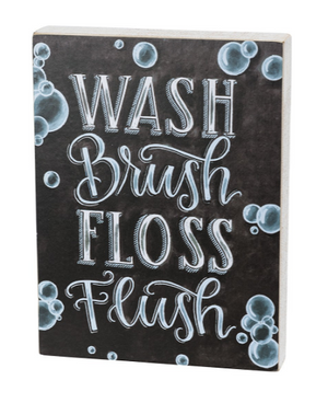 Wash Brush Floss Flush Chalk Art Sign