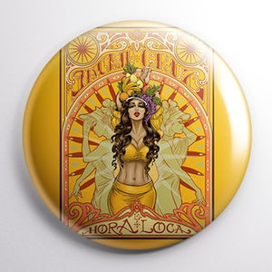 """La Hora Loca"" Pin Back Button (1"")"