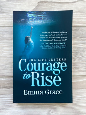 Courage to Rise (Signed)