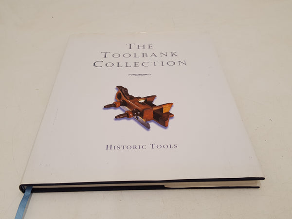 The Toolbank Collection Historic Tools Book 34642
