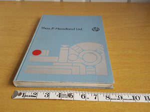 Thos P Headland Ltd Engineering & Welding Tool, Equipment & Supplies Book 31604