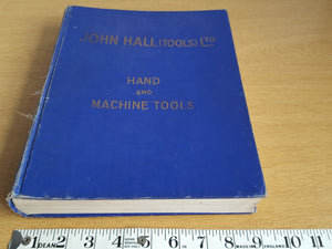 Vintage John Hall Tools Ltd Hand & Machine Tools Catalogue 31598