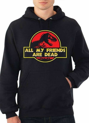 ALL MY FRIENDS ARE DEAD Hoodie Black
