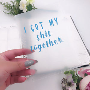 """I Got My Shit Together"" Sticker Storage Folder - Blue"