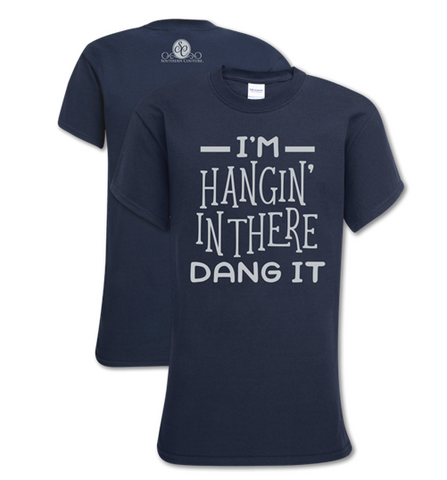 Hangin' In There T-Shirt