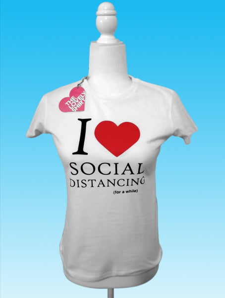 I Love Social Distancing Estampada
