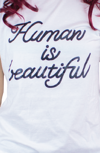 HUMAN IS BEAUTIFUL