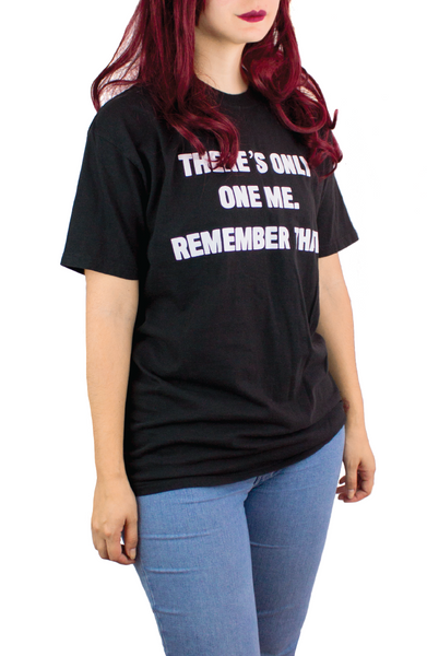 THERE´S ONLY ONE ME BLACK TEE