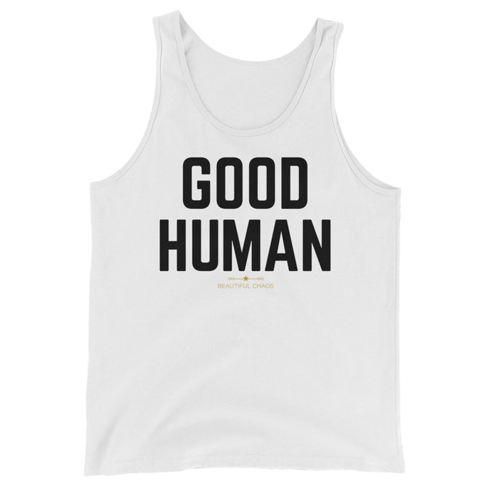 Good Human Tank Top - Beautiful Chaos™