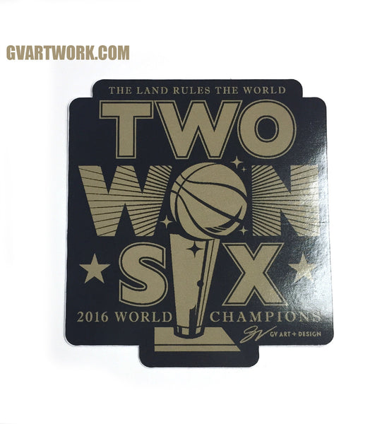 Two WON Six Championship Sticker