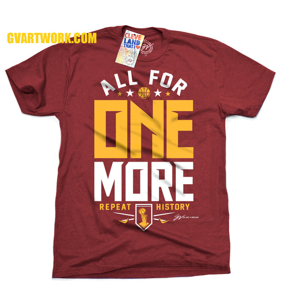 All For ONE MORE Cleveland Basketball T shirt