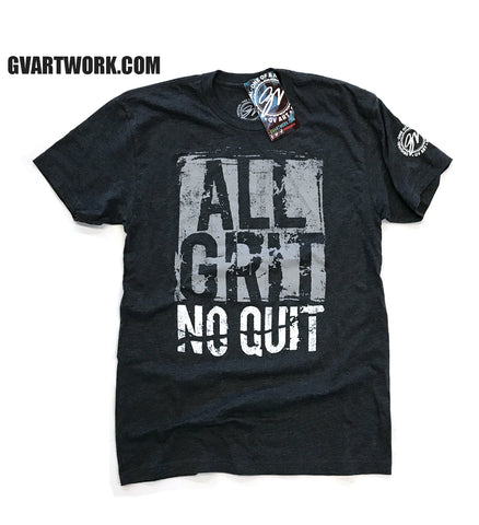 All Grit, No Quit T-shirt