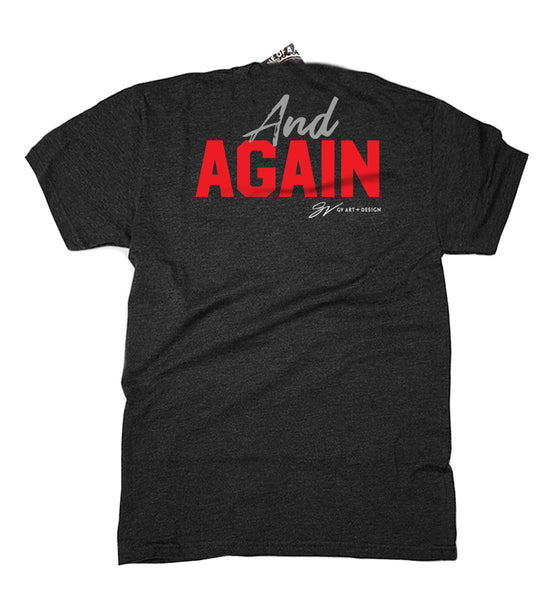 8 in row! Beat Xichagain & Again & Again T shirt