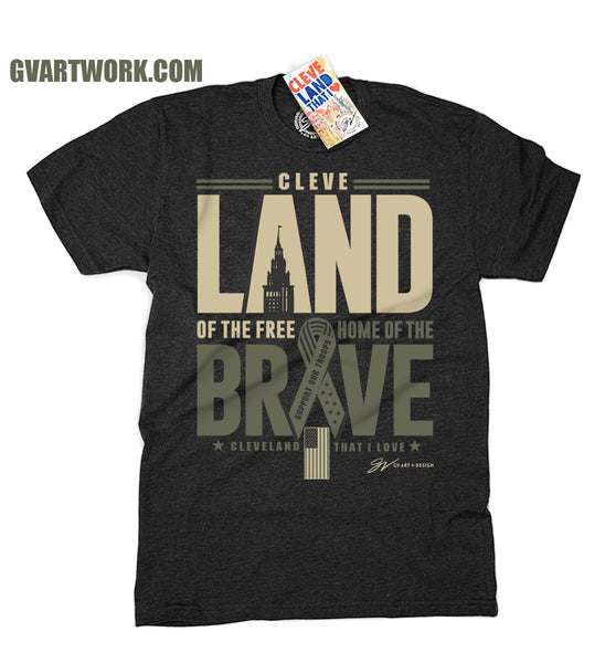 Cleve LAND of the FREE Home Of The Brave T shirt