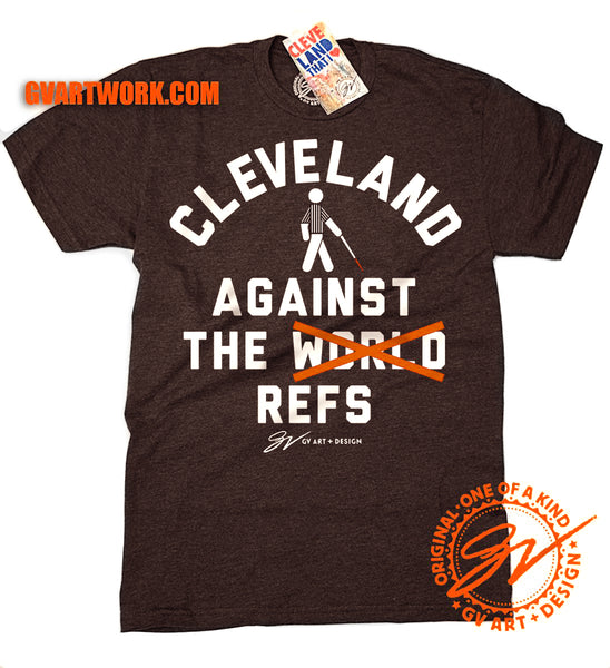 Cleveland Against the Refs T shirt