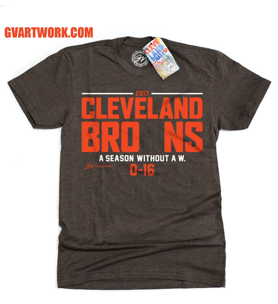Cleveland bro ns football a season without a w t shirt for Cleveland t shirt printing