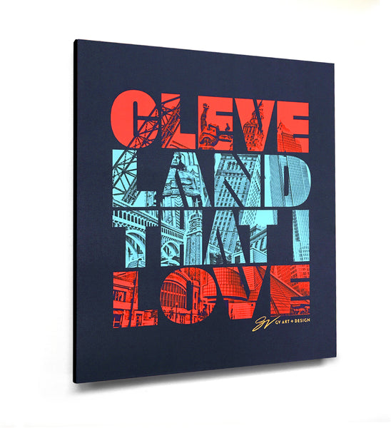 Cleveland That I Love Graphic Canvas Print