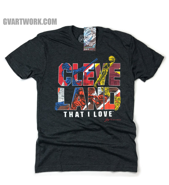 Cleveland That I Love Sports Edition T shirt