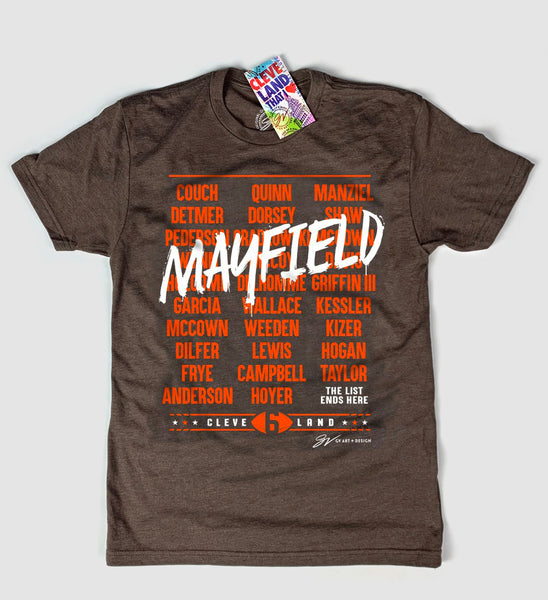 The List Ends Here - Cleveland QB T shirt