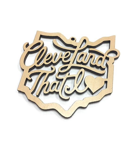 Cursive Cleveland That I Love Wooden Ornament