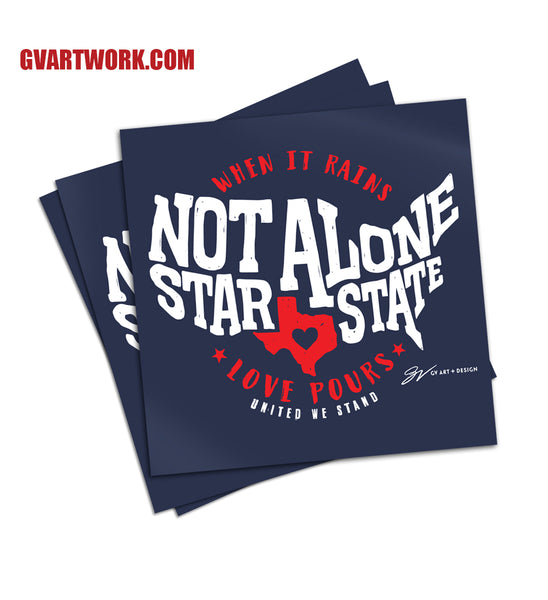 Not Alone Star State Texas Relief Fund Sticker