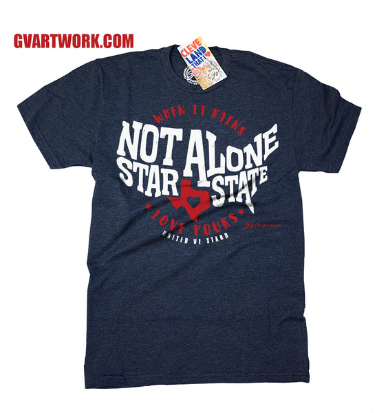 Not Alone Star State Texas Relief Fund T shirt
