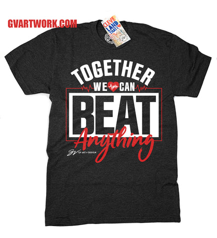 Together We Can Beat Anything T shirt
