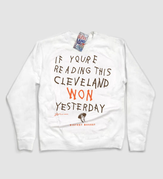 If You're Reading This Cleveland Won Yesterday Crew Sweatshirt