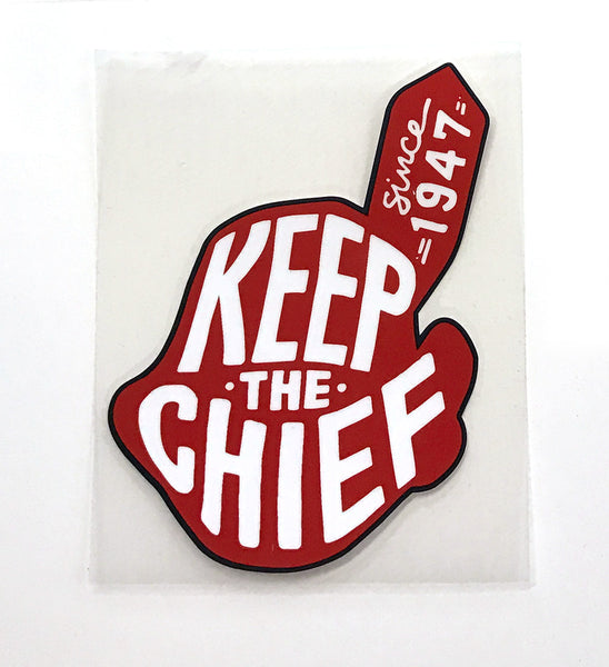 Keep The Chief Window Decal