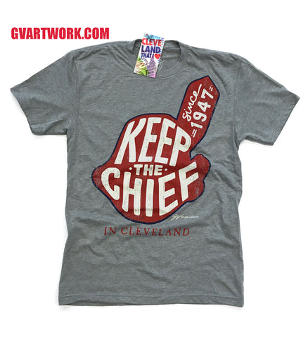 Grey Keep The Chief In Cleveland T shirt