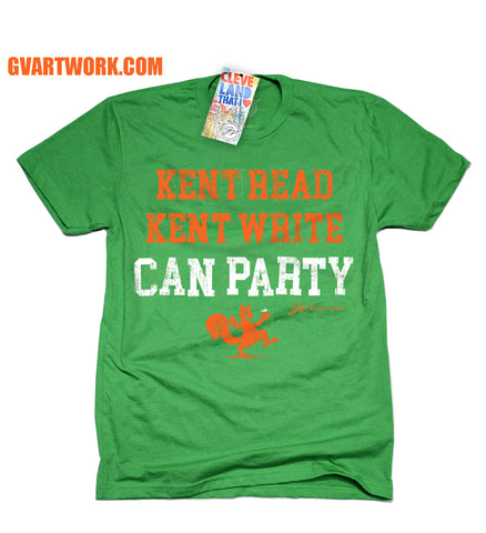 Green Kent Read Kent Write Can Party T shirt