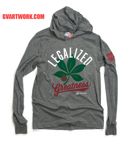 Legalized Greatness Long Sleeve Hooded T shirt