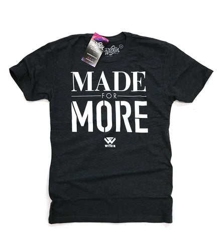 From Within - Made For More T shirt