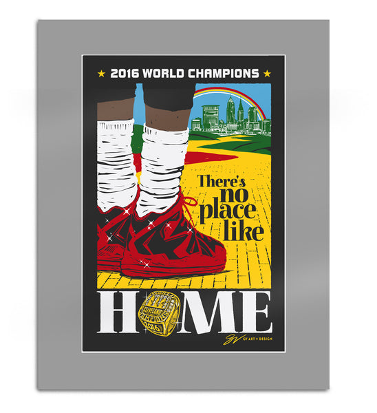 World Champions Edition There's No Place Like Home Artwork Print