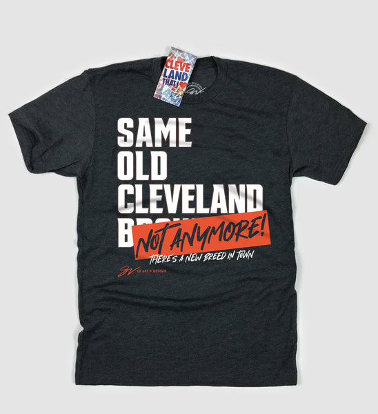Not The Same Old Cleveland T shirt