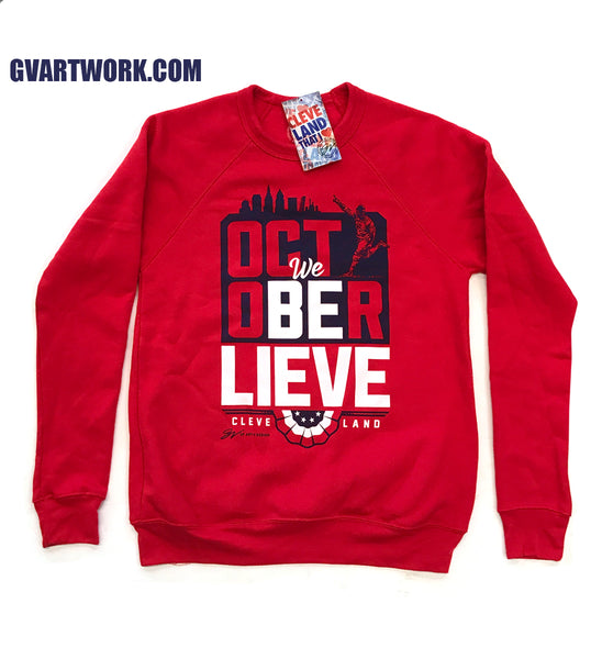 Cleveland Red October We Believe Limited Edition Crew Sweatshirt