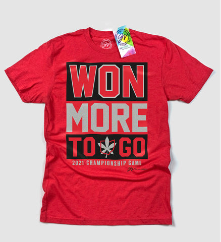 Won More To Go T shirt